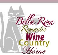 Bella Rosa, Wine Country Vacation